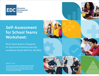 Self-Assessment for School Teams Worksheet: Multi-Tiered System of Supports for Social and Emotional Learning and Mental Health