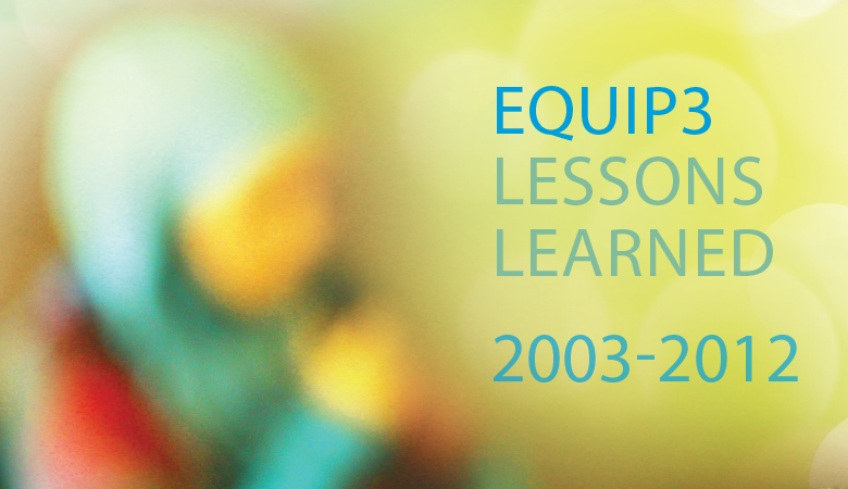 EQUIP3 Lessons Learned